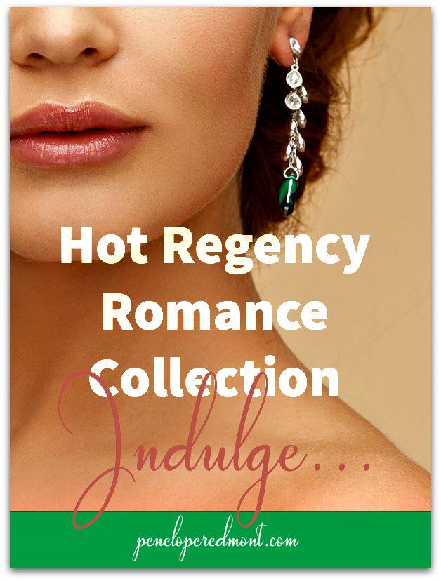 Hot Regency Romance Collection: Ultimate Indulgence