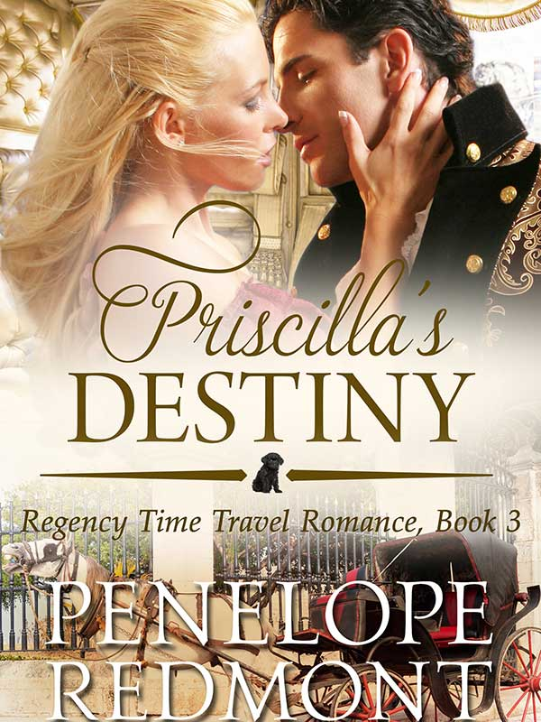 Priscilla's Destiny: Regency Time Travel Romance