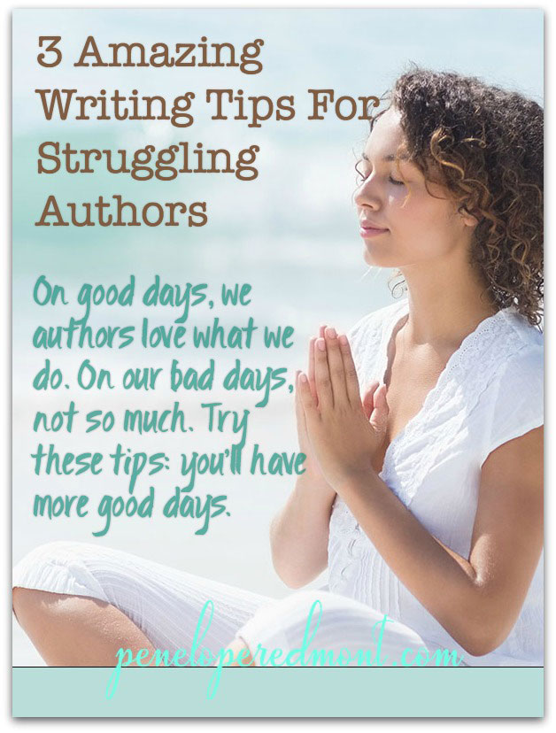 3 Amazing Writing Tips For Struggling Authors