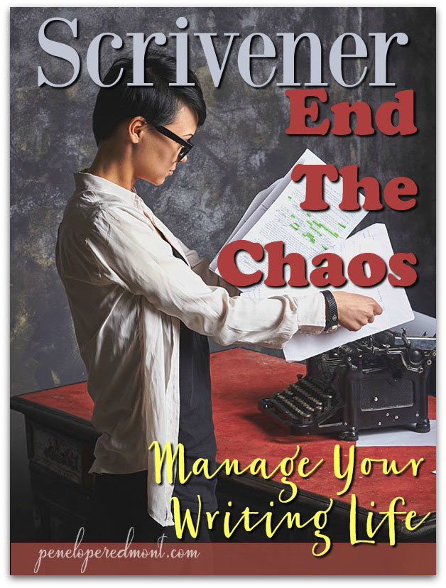 Scrivener: How To End The Chaos, And Manage Your Writing Life