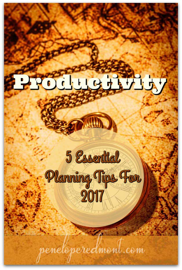 Productivity: 5 Essential Planning Tips For 2017