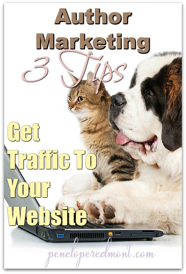 Author Marketing: 3 Tips To Get Traffic To Your Website
