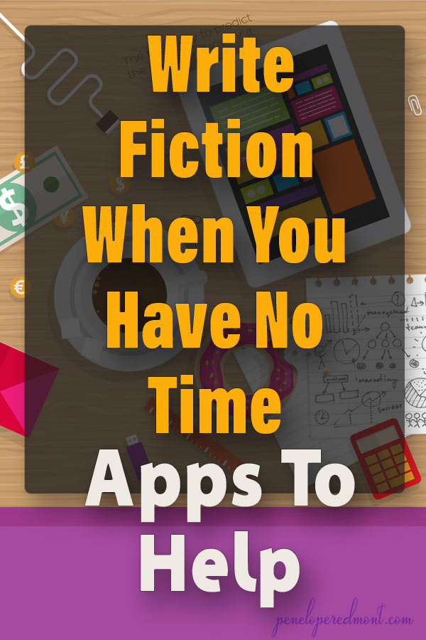 Write Fiction When You Have No Time: Apps To Help