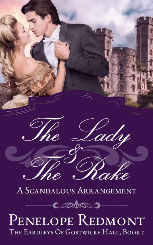 The Lady And The Rake: A Scandalous Arrangement