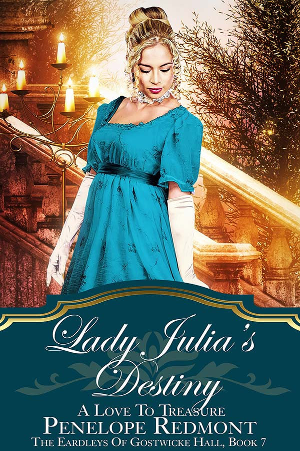 Lady Julia's Destiny: A Love To Treasure