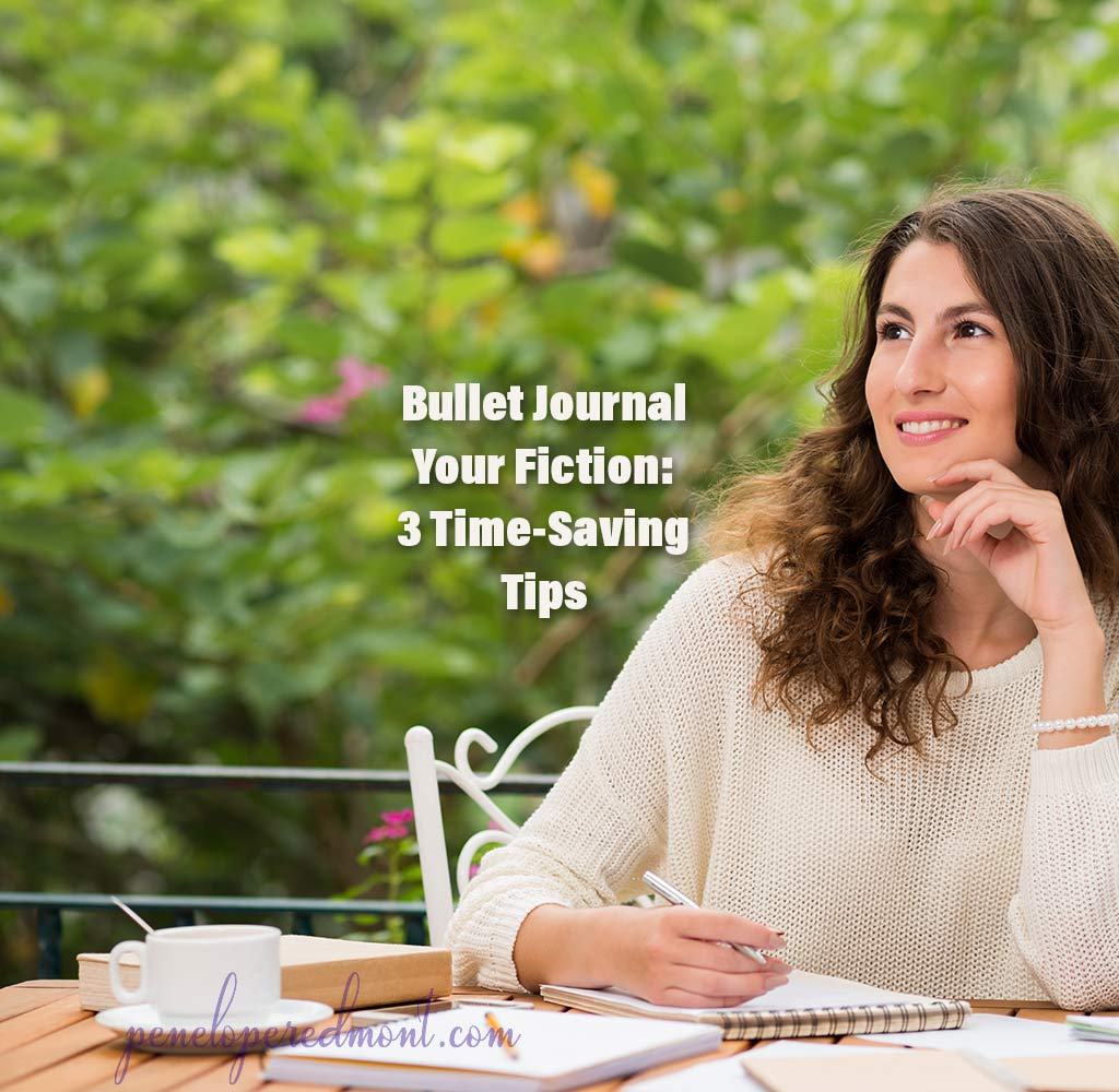 Bullet Journal Your Fiction: 3 Time-Saving Tips