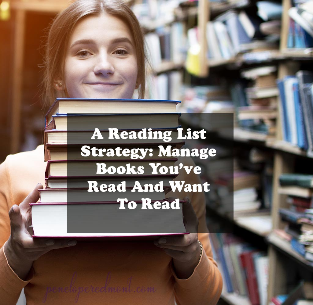 A Reading List Strategy: Manage Books You've Read And Want To Read